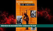 liberty book  Museum Companion to Los Angeles : A Guidebook to Museums, Historic Houses,