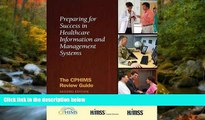FAVORIT BOOK Preparing for Success in Healthcare Information and Management Systems: The CPHIMS