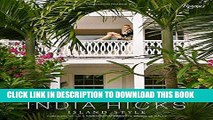 Ebook India Hicks: Island Style Free Read