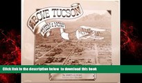 Read books  Above Tucson: Then   Now BOOOK ONLINE