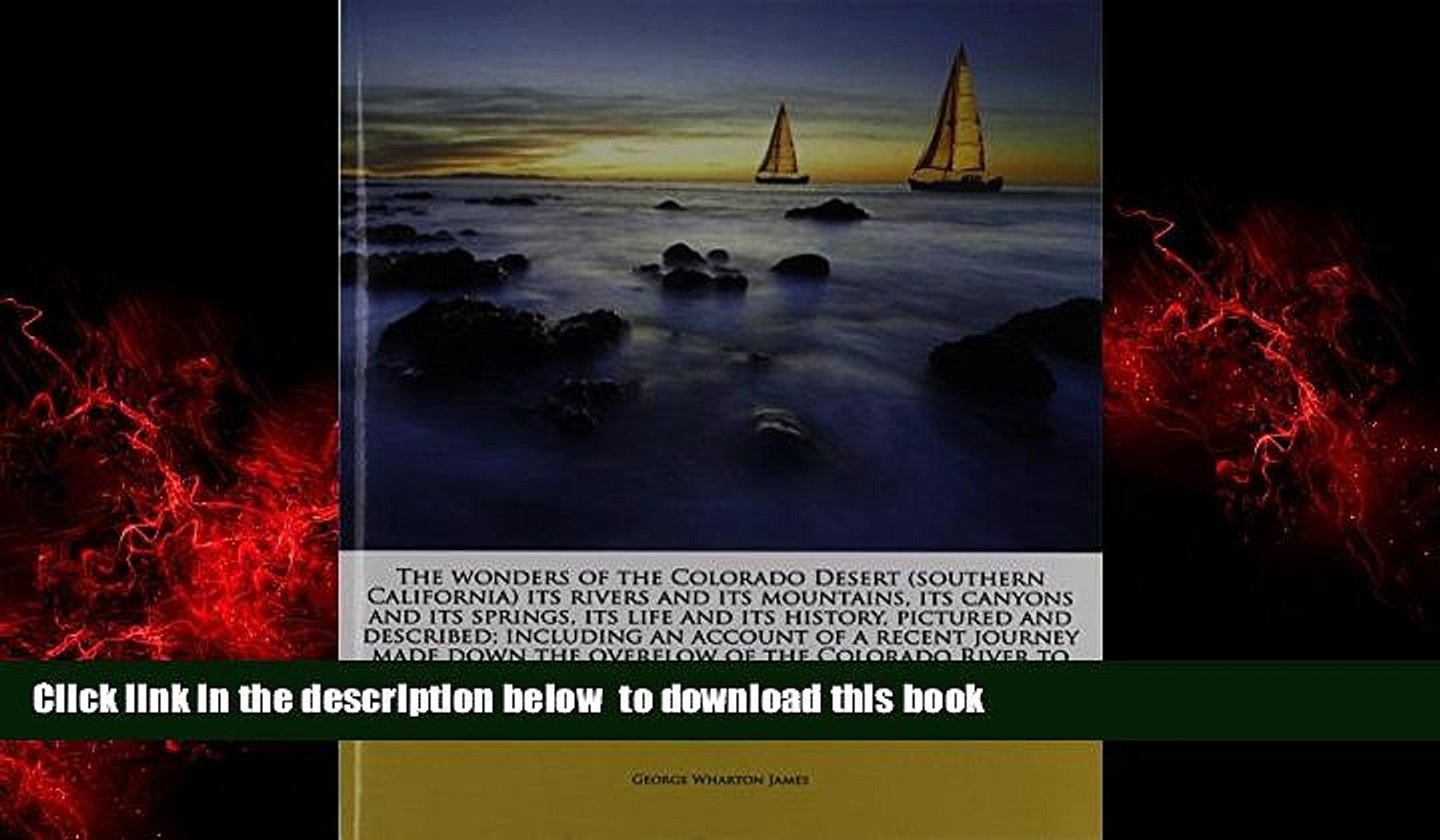 liberty books  The Wonders of the Colorado Desert, Volume II of II BOOOK ONLINE