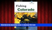 Best books  Fishing Colorado: An Angler s Complete Guide to More Than 118 Top Fishing Spots