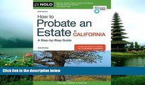 READ PDF [DOWNLOAD] How to Probate an Estate in California BOOOK ONLINE