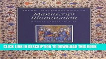 Best Seller The British Library Guide to Manuscript Illumination: History and Techniques (British