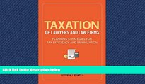 READ book Taxation of Lawyers and Law Firms: Planning Strategies for Tax Efficiency and