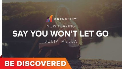 Be Discovered - Say You Won't Let Go (Cover) by Julia Mella