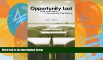 Deals in Books  Opportunity Lost: Race and Poverty in the Memphis City Schools  Premium Ebooks