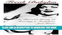 [PDF] Freak Babylon: An Illustrated History of Teratology and Freakshows Full Online