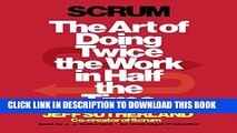 [PDF Kindle] Scrum: The Art of Doing Twice the Work in Half the Time Ebook Download
