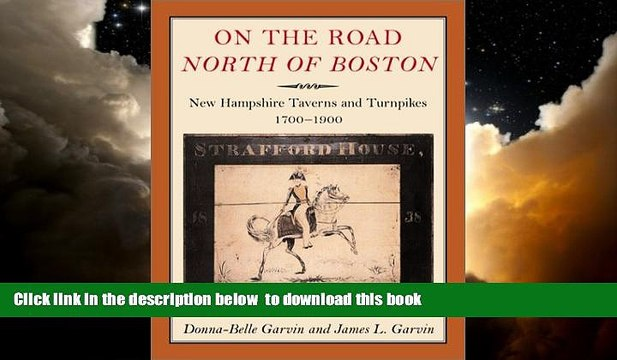 liberty books  On the Road North of Boston: New Hampshire Taverns and Turnpikes, 1700-1900 BOOOK