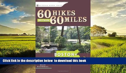 Best books  60 Hikes Within 60 Miles: Boston: Including Coastal and Interior Regions, New