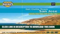 [PDF] FREE MAD Maps - Get Outta Town Scenic Road Trips Map - San Jose - GOTSJC1 [Download] Full