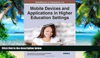 Must Have  Handbook of Research on Mobile Devices and Applications in Higher Education Settings