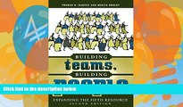 Deals in Books  Building Teams, Building People : Expanding the Fifth Resource Second Edition