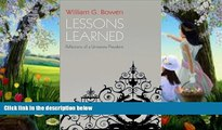 Deals in Books  Lessons Learned: Reflections of a University President (The William G. Bowen