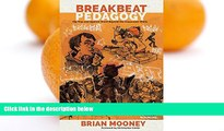 READ NOW  Breakbeat Pedagogy: Hip-Hop and Spoken Word Beyond the Classroom Walls (Counterpoints)