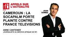 Cameroun : la Socapalm porte plainte contre France Télévisions