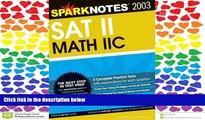 BEST PDF  SAT II Math IIc (SparkNotes Test Prep) BOOK ONLINE