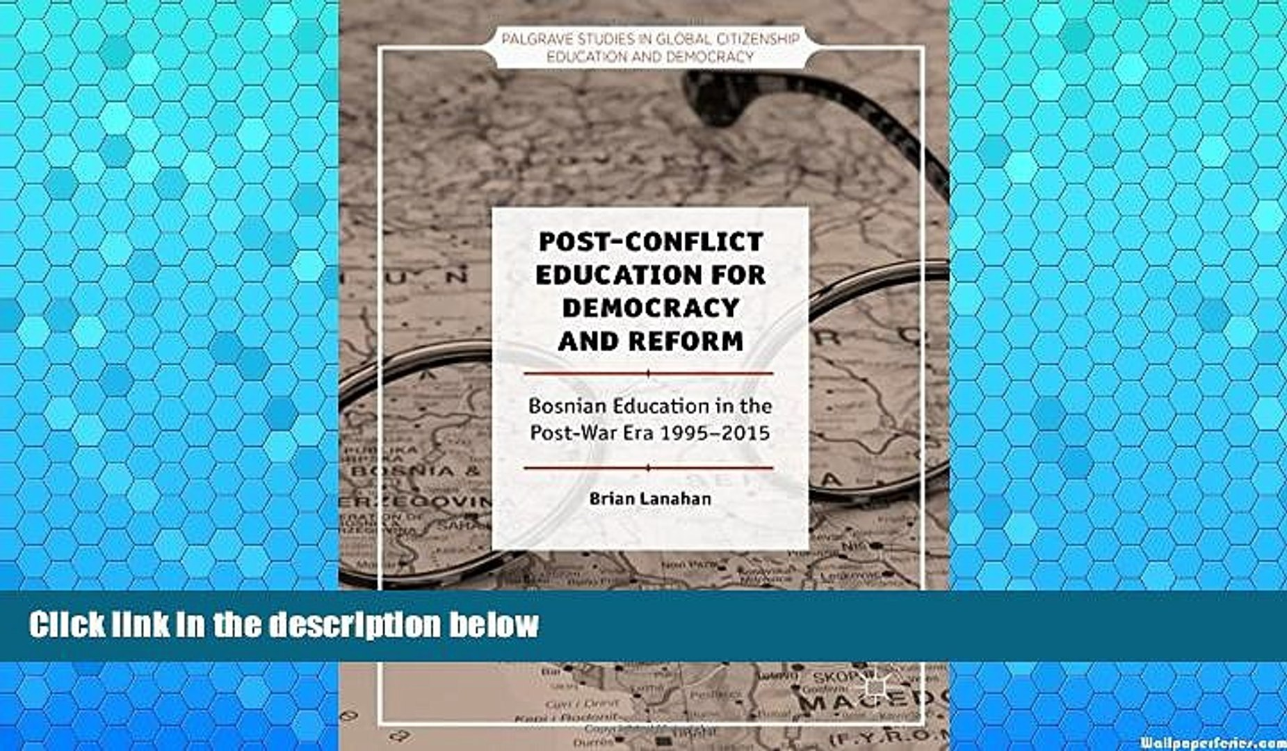 Deals in Books  Post-Conflict Education for Democracy and Reform: Bosnian Education in the