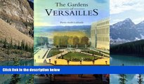 PDF  The Gardens of Versailles Pierre-Andre LaBlaude  Book