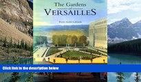 PDF  The Gardens of Versailles Pierre-Andre LaBlaude  Book