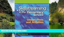Buy NOW  Skillstreaming in the Elementary School: Lesson Plans and Activities  Premium Ebooks