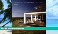 Buy NOW Keith Moskow The Houses of Martha s Vineyard  Pre Order