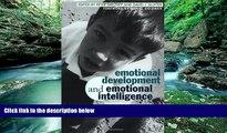 Buy NOW  Emotional Development And Emotional Intelligence: Educational Implications  Premium