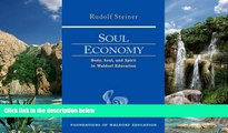 Deals in Books  Soul Economy: Body, Soul, and Spirit in Waldorf Education (Foundations of Waldorf