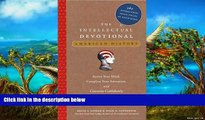 Big Sales  The Intellectual Devotional: American History: Revive Your Mind, Complete Your