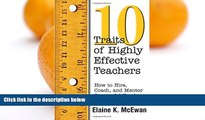 Deals in Books  Ten Traits of Highly Effective Teachers: How to Hire, Coach, and Mentor Successful