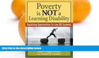 Big Sales  Poverty Is NOT a Learning Disability: Equalizing Opportunities for Low SES Students