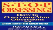 [PDF] Mobi Stop Obsessing!: How to Overcome Your Obsessions and Compulsions (Revised Edition) Full