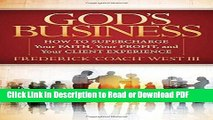 Read God s Business: How to Supercharge Your Faith, Your profit, and Your Client Experience