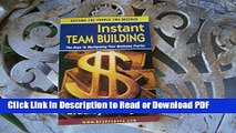 Read Instant Team Building: The Keys to Multiplying Your Business Profits: Getting the People You