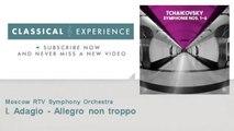 Pyotr Ilyich Tchaikovsky : I. Adagio - Allegro non troppo
