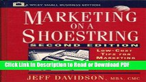 Read Marketing on a Shoestring: Low-Cost Tips for Marketing Your Products or Services (Small