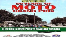 [READ] Kindle Motocourse 50 Years of MOTO Grand Prix: The Official History of The FIM Road Racing
