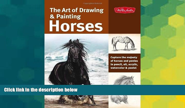 Buy NOW #A# The Art of Drawing   Painting Horses: Capture the majesty of horses and ponies in