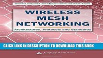 [READ] Mobi Wireless Mesh Networking: Architectures, Protocols and Standards (Wireless Networks