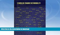 FAVORITE BOOK  Stumbling Toward Sustainability (Environmental Law Institute) FULL ONLINE