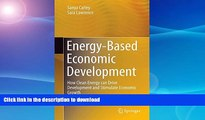 READ  Energy-Based Economic Development: How Clean Energy can Drive Development and Stimulate