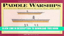[READ] Mobi Paddle Warships: The Earliest Steam Powered Fighting Ships, 1815-1850 (Ship Types)