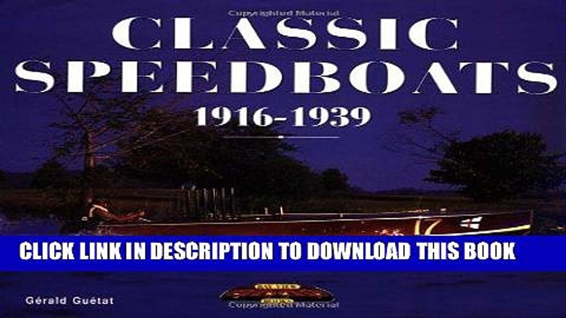 [READ] Mobi Classic Speedboats, 1916-1939 Free Download