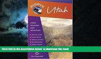 Best book  Hidden Utah: Including Salt Lake City, Park City, Moab, Arches, Zion, and Bryce Canyon