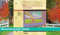 FAVORITE BOOK  High Court Case Summaries on Wills, Trusts, and Estates (Keyed to Dukeminier,