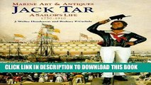 [READ] Kindle Marine Art and Antiques: Jack Tar-A Sailor s Life 1750-1910 (Marine Art   Antiques)