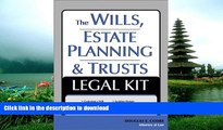READ BOOK  The Wills, Estate Planning and Trusts Legal Kit: Your Complete Legal Guide to Planning
