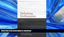 READ  Debating Euthanasia (Debating Law)  PDF ONLINE