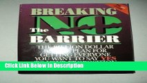 [Download] Breaking the No Barrier: The Billion Dollar Battle Plan Battle Plan for Getting to Yes